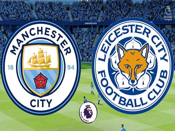Soi kèo Man City vs Leicester, 2h00 ngày 7/05