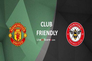Nhận định Man Utd vs Brentford, 02h00 ngày 29/7 Giao hữu
